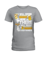 I will drink beer Ladies T-Shirt thumbnail