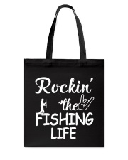 fishing life Tote Bag front