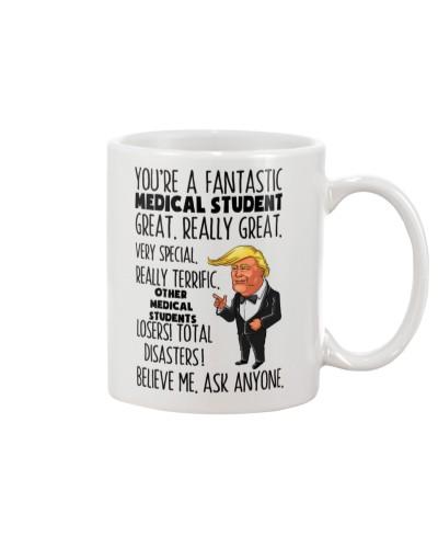 Medical Student You're A Fantastic