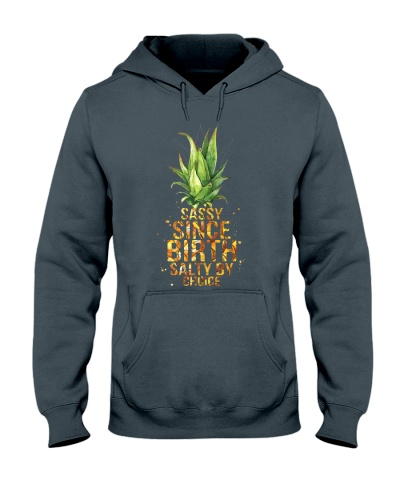Pineapple Sassy Since Birth Salty By Choice