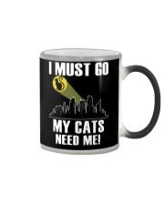 My cats need me Color Changing Mug thumbnail