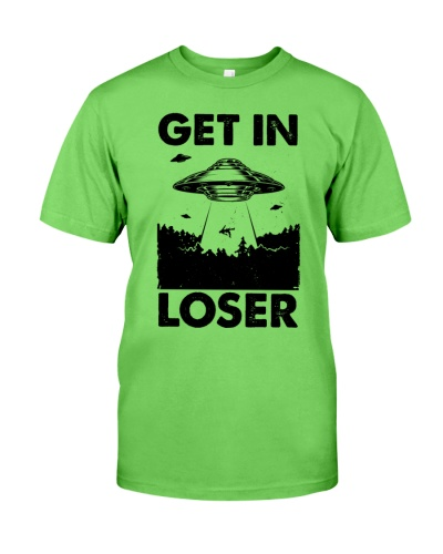 UFO Get In Loser - T-shirt