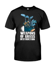 Weapons of grass Classic T-Shirt front