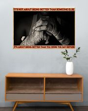 Boxing It's Not About Being Better 36x24 Poster poster-landscape-36x24-lifestyle-21