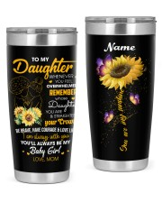 To My Daughter 20oz Tumbler front
