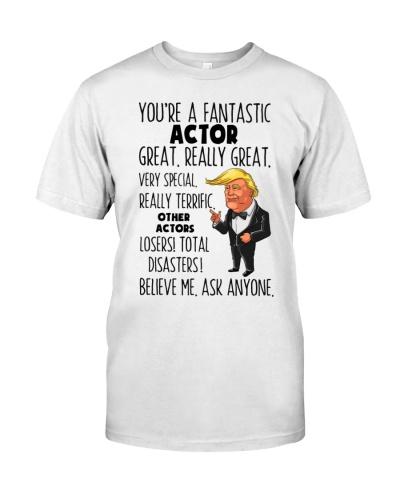 Actor You're A Fantastic