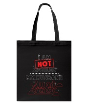 I am not spoiled my husband Tote Bag tile