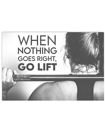 Fitness When Nothing Goes Right Go Lift