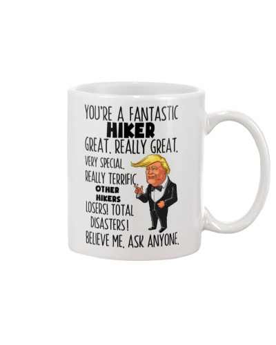 Hiker You're A Fantastic
