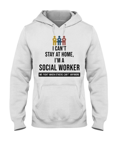 Social Worker I Can't Stay At Home