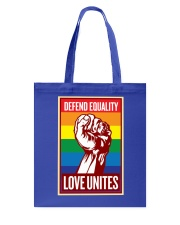 Defend Equality Love Unites Tote Bag tile