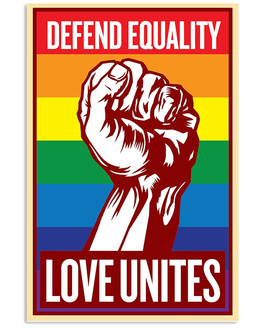 Defend Equality Love Unites 11x17 Poster