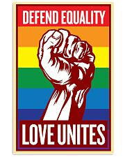 Defend Equality Love Unites 11x17 Poster front
