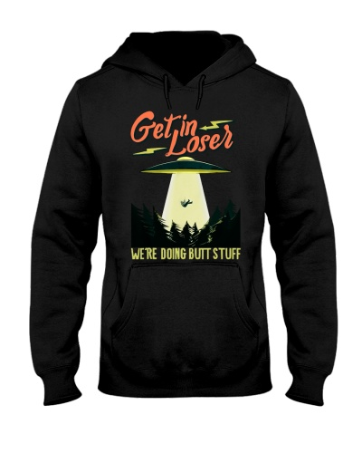UFO Get In Lose - Hoodie And T-shirt