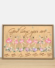Ballet God Says You Are 36x24 Poster poster-landscape-36x24-lifestyle-03