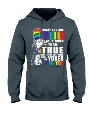 Today You Are You Hooded Sweatshirt thumbnail