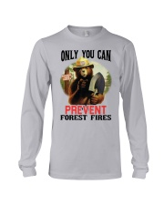 Only you can prevent forest fires Long Sleeve Tee thumbnail