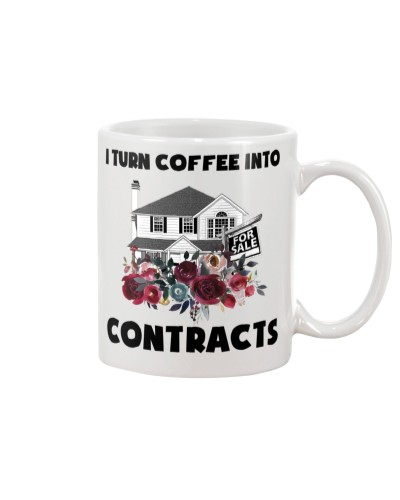 Realtor I Turn Coffee Into Contracts