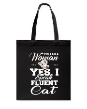 Yes I speak fluent  cat Tote Bag thumbnail