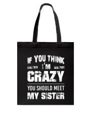 Crazy Sister Tote Bag thumbnail