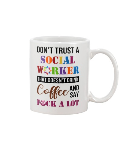 Don't Trust Social Worker That Doesn't Drink