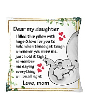 Family Dear My Daughter Square Pillowcase back