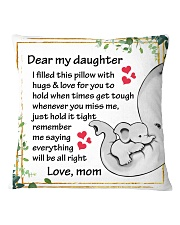 Family Dear My Daughter Square Pillowcase front