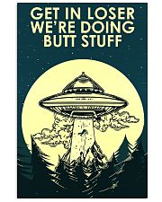 UFO Get In Loser 16x24 Poster front