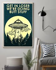 UFO Get In Loser 16x24 Poster lifestyle-poster-1
