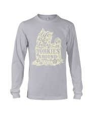 Life is better with yorkiefs around Long Sleeve Tee thumbnail