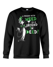 A friend with weed is a friend in deep Crewneck Sweatshirt thumbnail