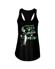 A friend with weed is a friend in deep Ladies Flowy Tank thumbnail