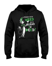 A friend with weed is a friend in deep Hooded Sweatshirt thumbnail