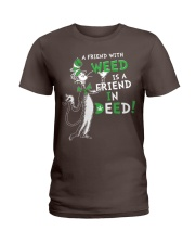 A friend with weed is a friend in deep Ladies T-Shirt thumbnail