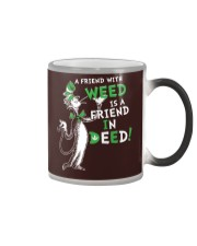 A friend with weed is a friend in deep Color Changing Mug thumbnail