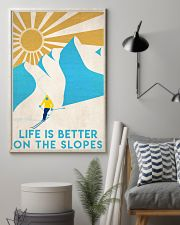 Skiing Life Is Better  16x24 Poster lifestyle-poster-1