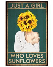 Garden Just A Girl Who Loves Sunflowers 16x24 Poster front