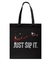 Just sip it Tote Bag thumbnail