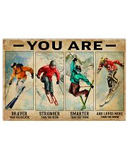 Skiing You Are Brave 36x24 Poster front