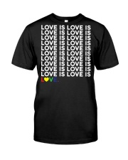 love is love Classic T-Shirt front