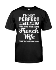 I'm not perfect Classic T-Shirt front