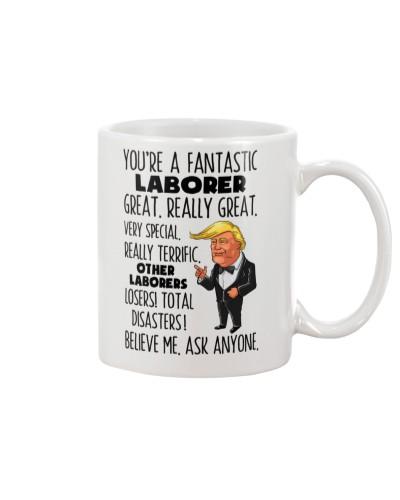 Laborer You're A Fantastic