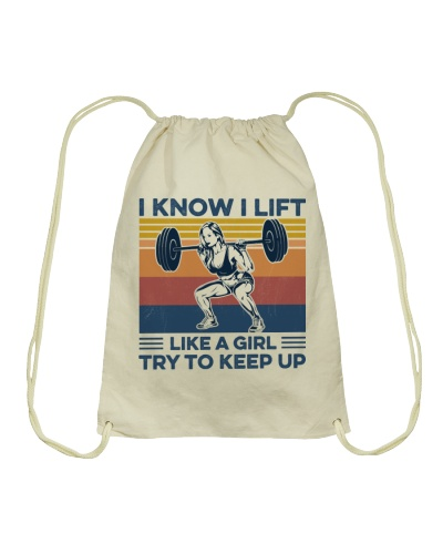 Gym I Know i Lift Like A Girl