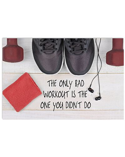 Fitness Only Bad Workout Is The One You Didn't Go