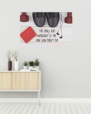 Fitness Only Bad Workout Is The One You Didn't Go 36x24 Poster poster-landscape-36x24-lifestyle-01