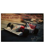 Racing Just Not Driving Fast Enough 24x16 Poster front