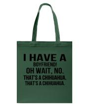 I have a boyfriend Tote Bag thumbnail