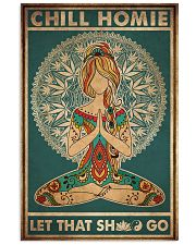 Yoga Chill Homie 16x24 Poster front