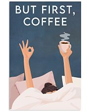 Coffee But First Coffee 16x24 Poster front