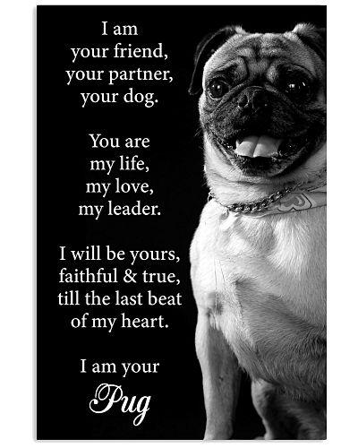 Dog Pug I Am Your Friend